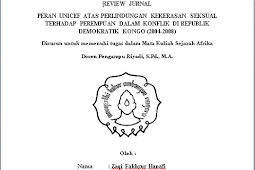 REVIEW JURNAL PERAN UNICEF ATAS PERLINDUNGAN KEKERASAN SEKSUAL TERHADAP PEREMPUAN DALAM KONFLIK DI REPUBLIK DEMOKRATIK KONGO (2004-2008)