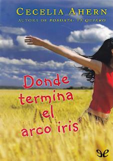 ebook libro pdf Donde termina el arco iris de Cecelia Ahern