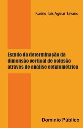 Estudo da determinação da dimensão vertical de oclusão através de análise cefalométrica