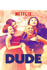 Dude (2018) WEB-DL 1080p Latino AC3 5.1 / Español Castellano AC3 5.1 / ingles AC3 5.1