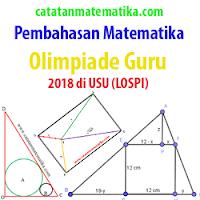 Soal dan Pembahasan Matematika Olimpiade Guru 2018 Lospi (Part-2)