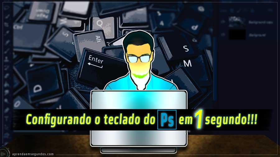 Configurar teclado do photoshop em 1 segundo