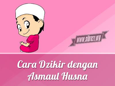 Cara Dzikir dengan Asmaul Husna