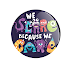 We Scare Because We Care (Monstros S.A) - Botton (#MS004) - 3,8 cm