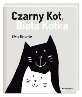 """""""Czarny Kot, Biała Kotka"""" Silvia Borando - recenzja"""