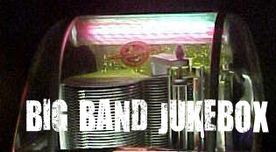 BIG BAND JUKEBOX