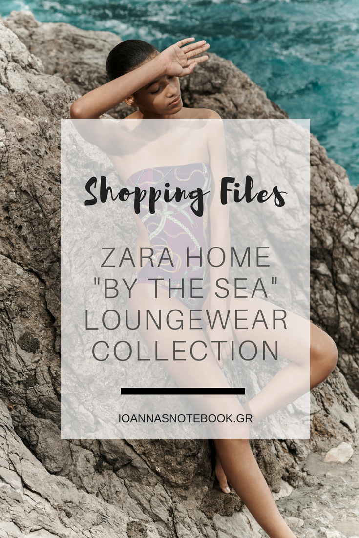 """Shopping Files: Zara Home """"By the Sea"""" Beach Loungewear Collection 