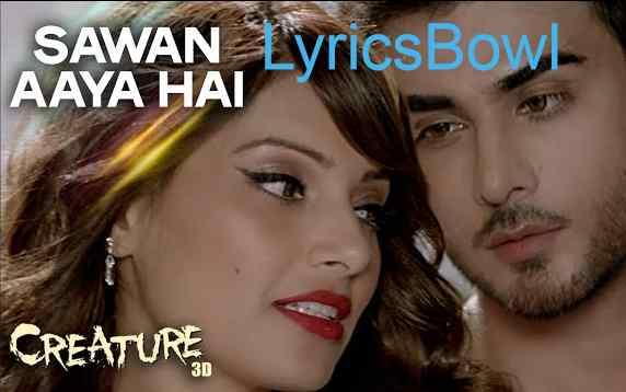 Sawan Aaya Hai Lyrics - Arijit Singh - Tony Kakkar - LyricsBowl