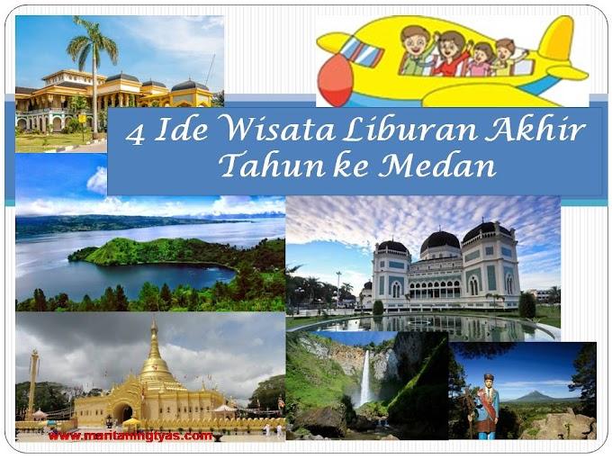 4 Ide Wisata Liburan Akhir Tahun ke Medan