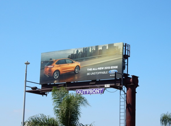 unstoppable 2015 Ford Edge billboard
