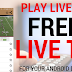 Play Live TV Best App To Watch Live TV On All Android Devices