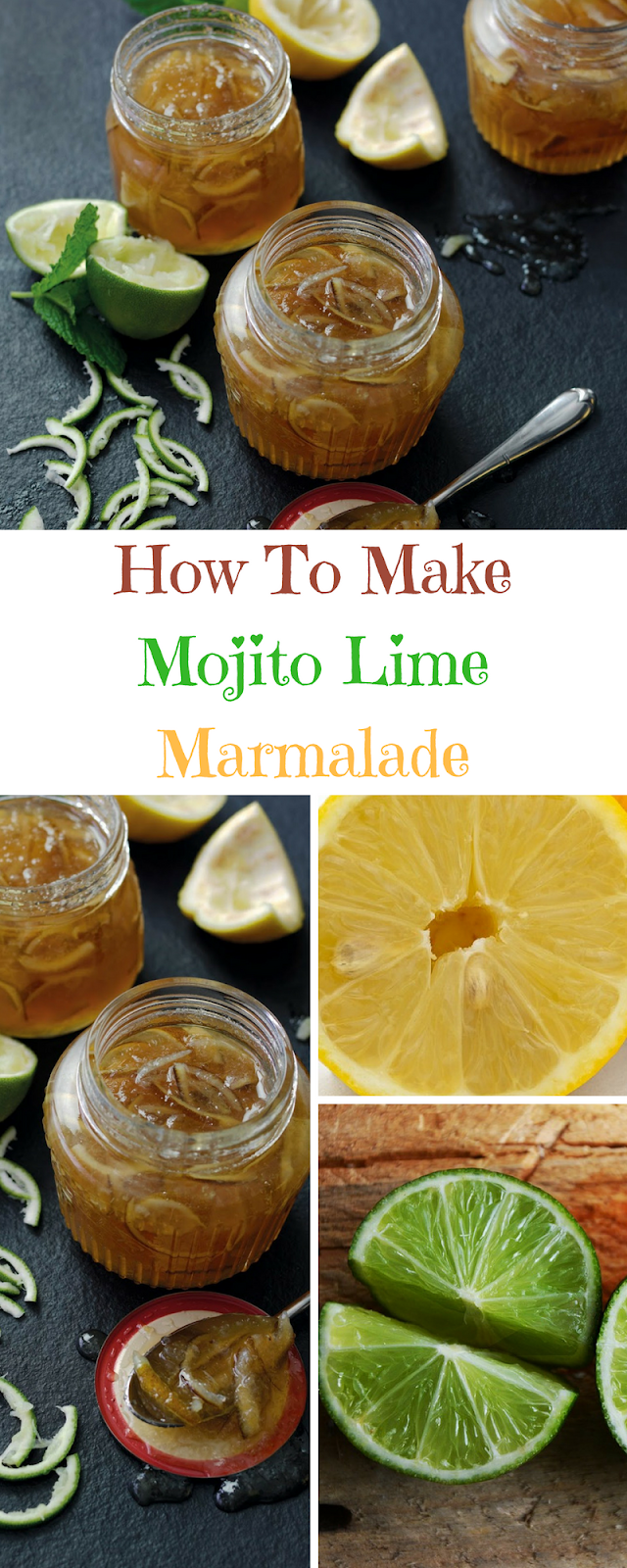 Mojito Lime Marmalade