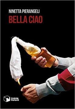 ninetta pierangeli bella ciao romanzo