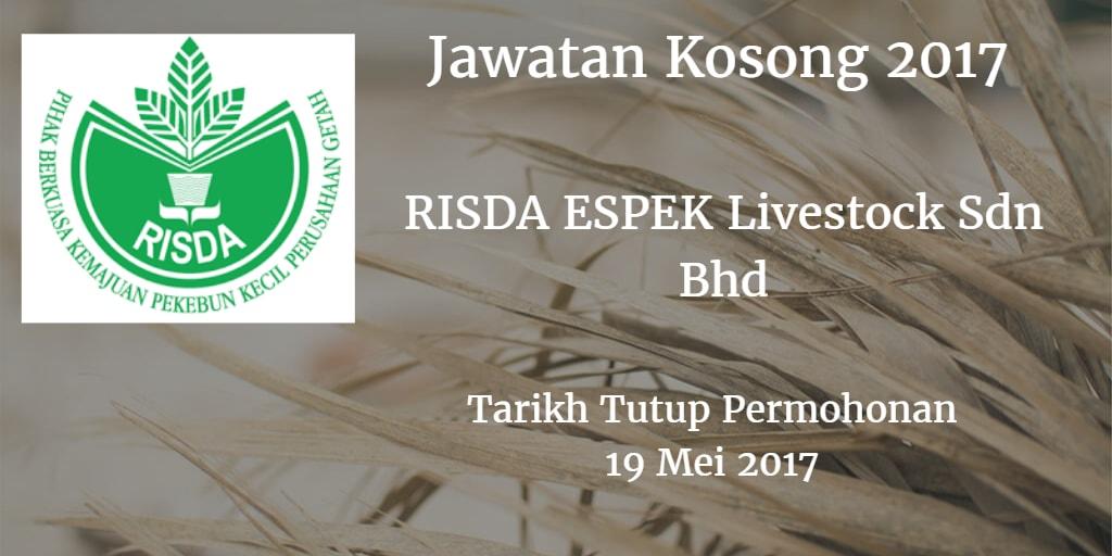 Jawatan Kosong RISDA ESPEK Livestock Sdn Bhd 19 Mei 2017
