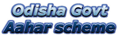 Aahar scheme will Start More 29 districts of Odisha