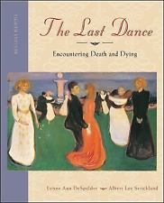 The Last Dance: Encountering Death and Dying 3