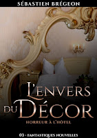 http://exulire.blogspot.fr/2015/08/lenvers-du-decor-sebastien-bregeon.html