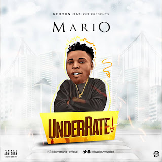 Mario - Underrate (Mixed By Singzbeatz)