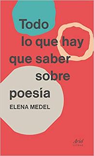 Todo lo que hay que saber sobre poesia- Elena Medel