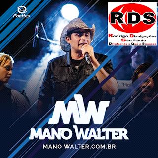 Baixar – Mano Walter – Correntes – PE – 25.09.2016