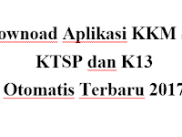 Download Aplikasi KKM KTSP dan K13 Otomatis Terbaru 2017