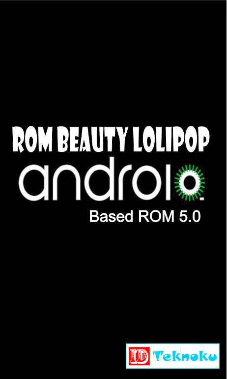ROM Beauty Lolipop for Andromax C2