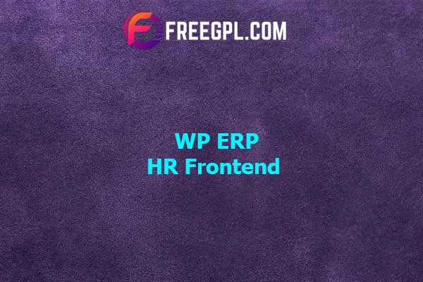 WP ERP HR Frontend – Robust HR Solution Nulled Download Free