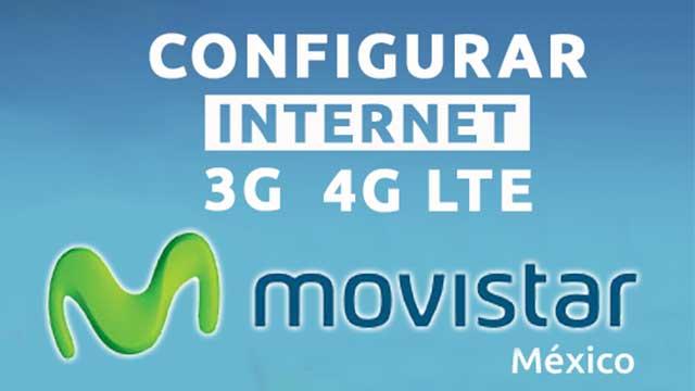 configurar APN Movistar para red 3G, 4G LTE México