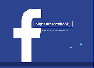 How Sign Out Facebook
