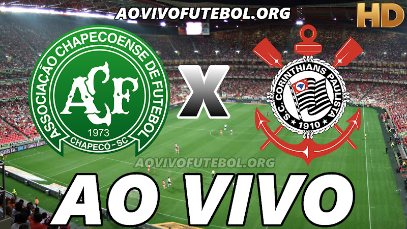 Chapecoense x Corinthians Ao Vivo na TV HD