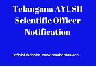 Telangana AYUSH Scientific Officer Notification
