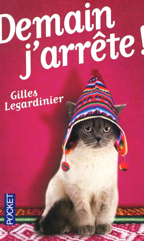 http://plume-de-chat.blogspot.fr/2015/01/demain-jarrete-gilles-legardinier.html