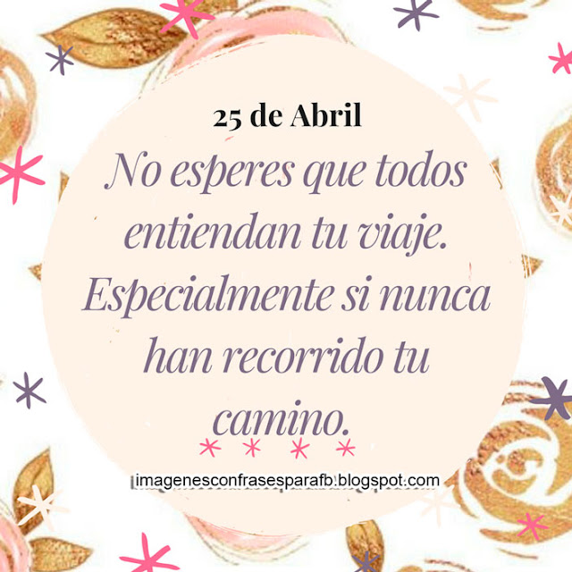 Frases del Día 25 de Abril