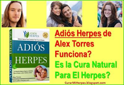Adiós-Herpes-de-Alex-Torres-Funciona-Es-la-Cura-Para-El-Herpes