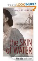The Skin of Water (G. S. Johnston)