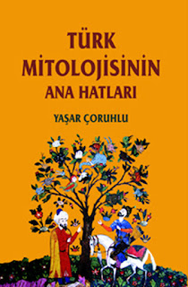 Türk Mitolojisinin Anahatları – Yaşar Çoruhlu PDF indir