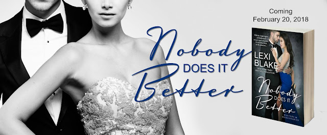 Cover Reveal - NOBODY DOES IT BETTER by Lexi Blake
