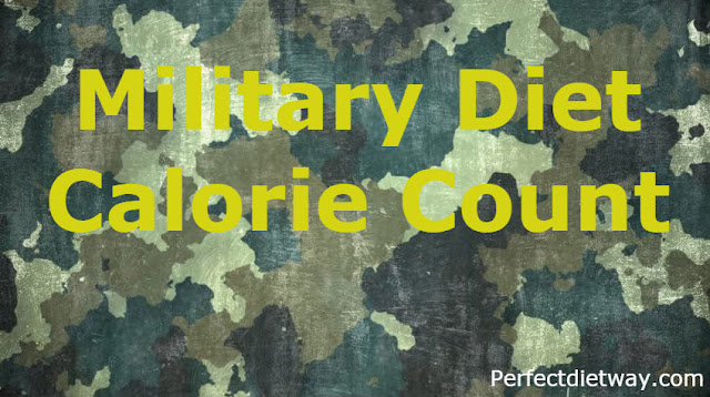 Military Diet Calorie Count