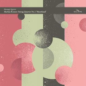 Markus Reuter - String Quartet - Solaire Records