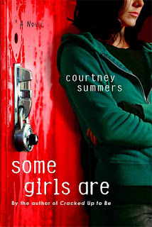 Some Girls Are by Courtney Summers, InToriLex
