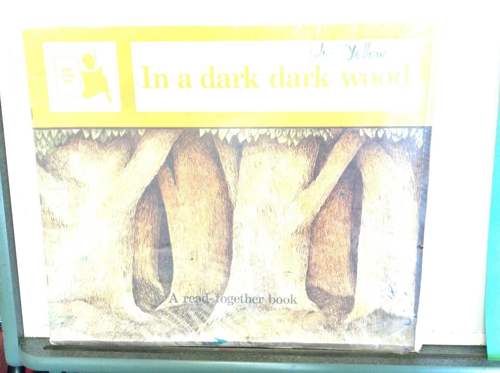 J4s Learning Blog In A Dark Dark Wood