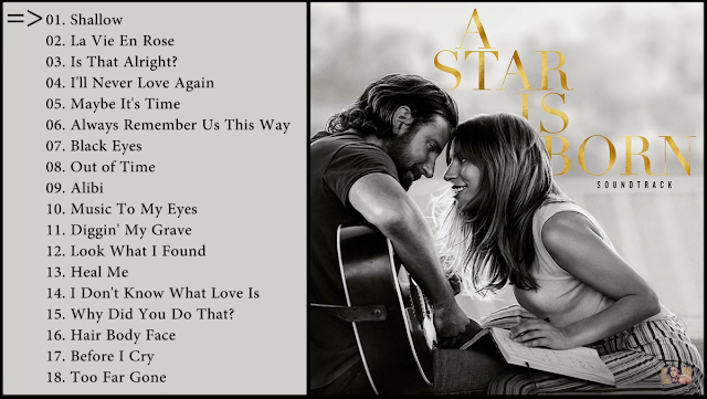 Trilha sonora completa do filme: NASCE UMA ESTRELA - A Star Is Born (Soundtrack Review)