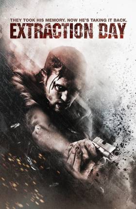 Extraction Day 2014 Full Hindi Movie Download in Dual Audio