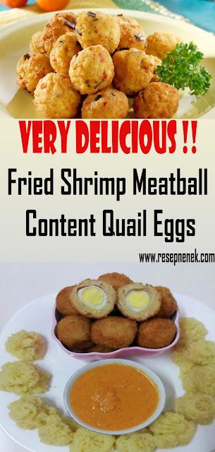 Fried Shrimp Meatball Content Quail Eggs