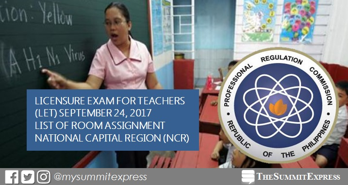 LIST: September 2017 LET Room Assignment Manila (NCR)