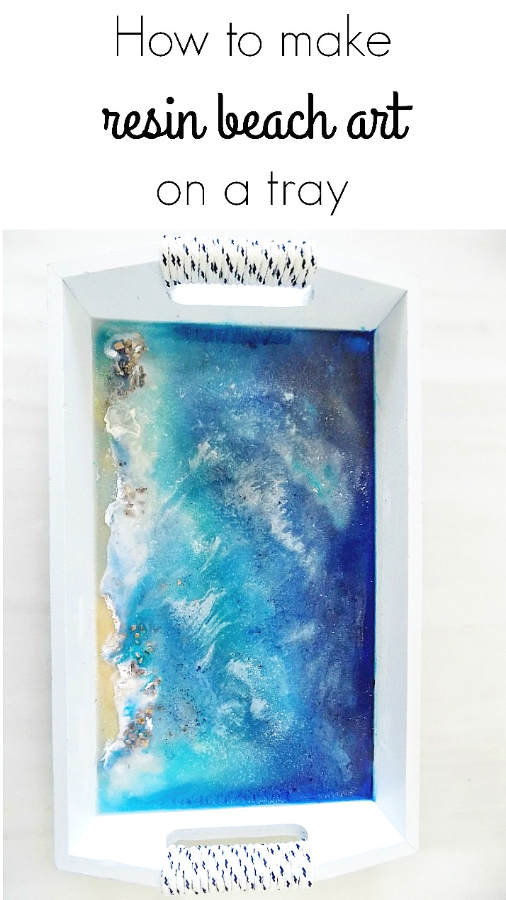 How to make resin beach art on a tray