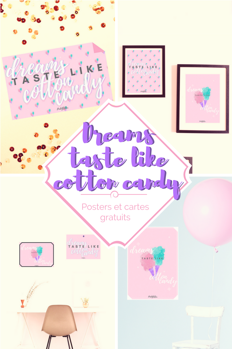 posters cartes gratuits à télécharger dreams taste like cotton candy