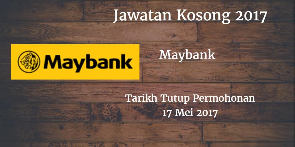 Jawatan Kosong Maybank 17 Mei 2017