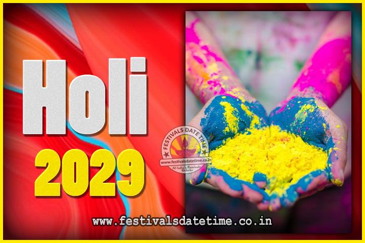 Holi 2022 Date In India Calendar.2029 Holi Festival Date Time 2029 Holi Calendar Festivals Date Time