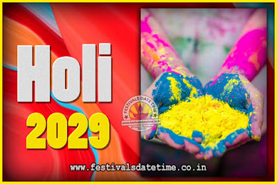 2029 Holi Festival Date & Time, 2029 Holi Calendar